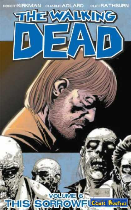comic cover The Walking Dead Vol. 6 This Sorrowful Life 6