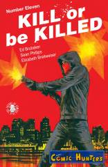 Kill or Be Killed