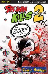 Spawn Kills Everyone! Too (Bloody Variant Cover-Edition))