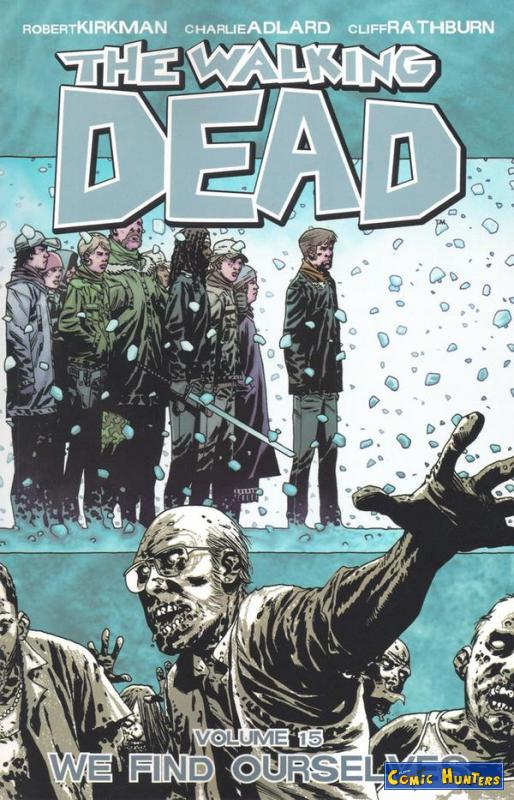 comic cover The Walking Dead Vol. 15: We Find Ouerselves 15