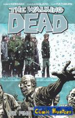 The Walking Dead Vol. 15: We Find Ouerselves