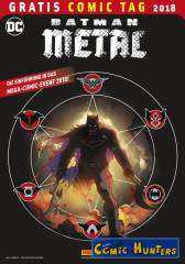 Batman Metal (Gratis Comic Tag 2018)